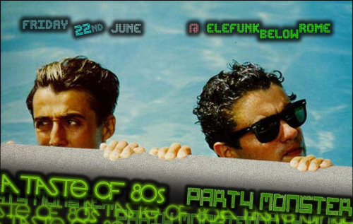 PARTY MONSTER + A TASTE OF 80S ● TROPICAL EDITION ● 22.6.2012 (via Party Monster + A Taste of 80s)