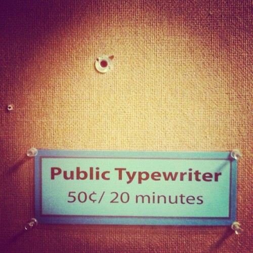 worth every penny #analog#typewriter#signporn#akirophoto (Taken with Instagram)