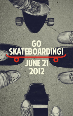 visualgraphic:  Go Skateboarding Submitted by checkmatebluff.tumblr.com
