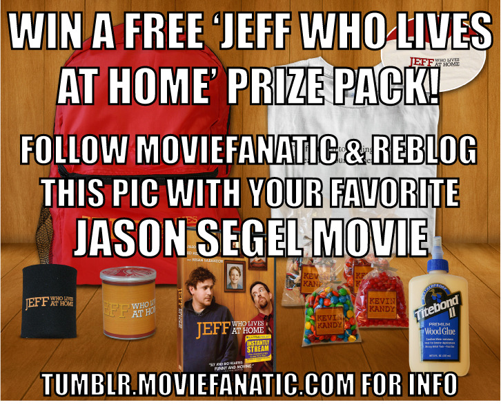 "Win a Jeff, Who Lives at Home Basement Viewing Pack including: Jeff, Who Lives at Home DVD, Backpack, Koozie, 3 Bags of Kevin Candies, Wood glue, Kevin Pringles & a T-Shirt! Just follow ""moviefanatic"" for the best movie news on Tumblr and re-blog this photo with your favorite Jason Segel movie in the caption. Browse through our Forgetting Sarah Marshall quotes page and I Love You Man quotes page for inspiration. Make sure you have ""Ask Me Anything"" so we can contact you. We'll choose THREE lucky winners Tuesday, June 26."