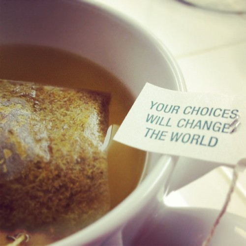 #yourchoiceswillchangetheworld (Taken with Instagram)