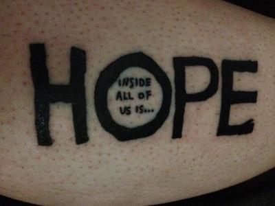 Inside All of Us is HOPE. From 'Where the Wild Things Are'. Done at KBS Tattooing in Moncton, New Brunswick.