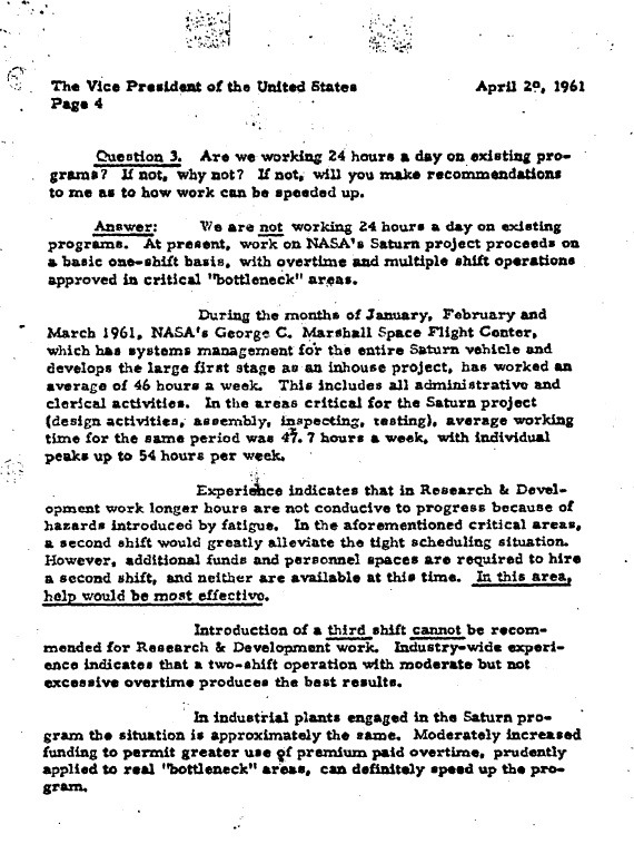"Excerpt from Wernher Von Braun letter to Vice President Lyndon Johnson on April 29, 1961. Here, Von Braun offers a response to the Vice President's question, ""Are we working 24 hours a day on existing programs? If not, why not?"" Full letter available here."