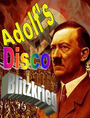 tardisity:  Hitler may be dead, but his groove can never be killed! Coming to a record store near you, it's the long awaited Nazi compilation CD, Adolf's Disco Blitzkrieg! Featuring a range of songs from pop to rock, with a pit stop at funk along the way, Adolf's Disco Blitzkrieg! is this year's number one must-buy. With all the greatest hits such as: My Love for You is Concentrated Reich and Roll Holoday in Camp Bodia I Dictate All My Lovin' to You Mein Sex is on Fuhrer Blonde Haired, Blue Eyed Girl Fatally Committed to Love Party in the U.S.S.R and of course, the 1941 smash hit single by the Fuhrer himself: Kampfire Funk ft. E.V.A Buy it in stores or download from iTunes this coming fall. It'll be a real gas.