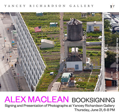 Alex MacLean will sign copies of his new book Up on the Roof: New York's Hidden Skyline Spaces    YANCEY RICHARDSON GALLERY  535 West 22nd Street, NYC 10011 info@yanceyrichardson.com  t 646.230.9610 www.yanceyrichardson.com