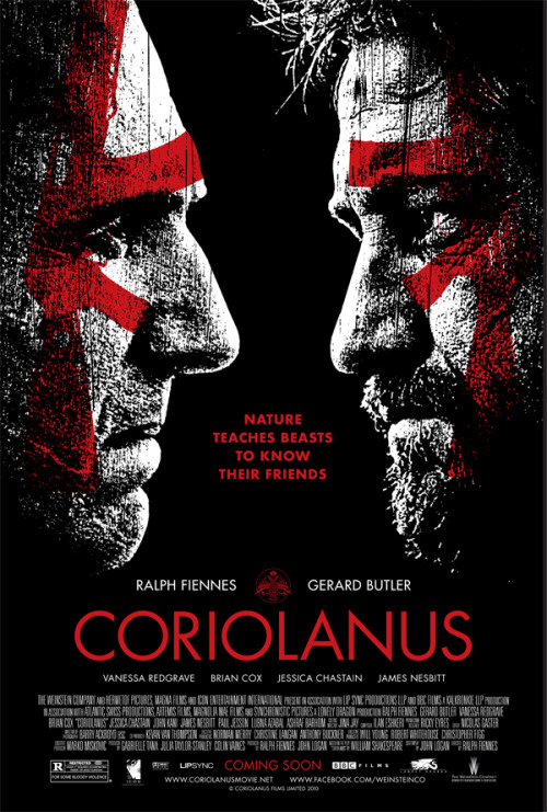 Coriolanus (2011) Coriolanus isn't one of the more famous Shakespeare plays, and I didn't know anything about it before watching this adaptation. I found it pretty easy to follow though, even with the Shakespearean language. It's really beautiful to listen to. I will admit though, that I did tune out a couple of times. Anyway, I thought it was pretty decent. The story was interesting enough. I liked the modern take on it and the setting seemed to work well enough. I thought the cast did a fantastic job. Especially Ralph Fiennes and Vanessa Redgrave. Yeah, it was good. Not amazing. But good.