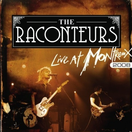 "fuckyeahjackwhite:  The Raconteurs ""Live at Montreux 2008"" DVD/Blu-Ray is now on sale so be sure to purchase your copy today at http://store.eagle-rock.com/theraconteurs"