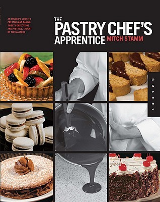 Just added to our collection: The Pastry Chef's Apprentice, by Mitch Stamm.