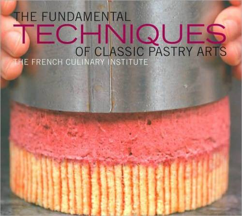 Just added to our collection: Fundamental Techniques of Classic Pastry Arts.