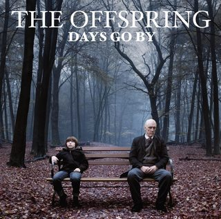 (via The Offspring / Days Go By [2012])