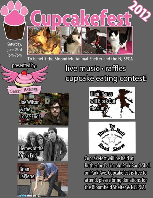 Cupcakefest 2012 is THIS SATURDAY, June 23rd. Cupcakefest will be held at Rutherford, NJ's Lincoln Park Band Shell located on Park Ave. in Rutherford. 1pm-7pm Live Music • Tons of raffles • Cupcake Eating Contest Please come out and show your support for the Bloomfield Animal Shelter and the NJSPCA!