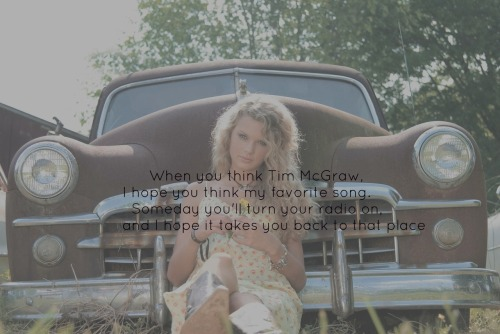 Tim McGraw— Taylor Swift