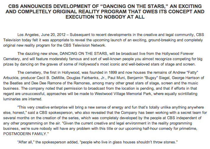 """CBS' awesomely-sniping press release:The network, upset about ABC's new """"Big Brother""""-like show """"Glass House,"""" put together this sniping press release suggesting they are creating a show called """"Dancingon the Stars."""" This is ballsy in the best way, guys.(ht Matt)"""