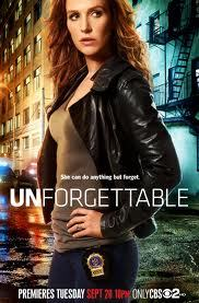 Unforgettable - CBS Might Be Bringing  It Back It looks like procedural drama Unforgettable will indeed not go forgotten. I've learned that CBS, which cancelled the series starring Poppy Montgomery and Dylan Walsh in May after one season, is in discussions to bring it back with a 13-episode order targeted for next summer. The network declined comment.