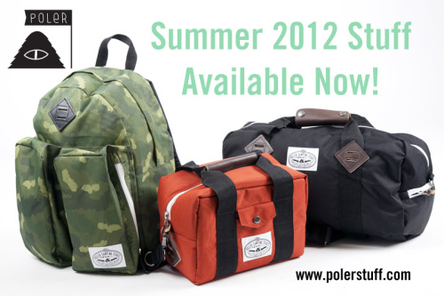 Poler Summer 2012 drop 1 is available now on www.polerstuff.com ! We have 4 new bags priced at a reasonable 50 bucks, new tees and a water bottle we made with our friends at Mizu. #campvibes. Reblog this post for a chance to win a new bag of your choice! #campvibes