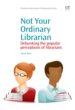 "Not Your Ordinary Librarian: Debunking the Popular Perceptions of Librarians By Ashanti White ""Explores the origin of the images of the librarian in popular media, also looking at the effects of these stereotypes, both negative and positive. White also addresses emerging archetypes which challenge the public's traditional view of librarians."""