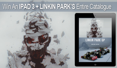 Win an #iPad 3 loaded with Linkin Park's entire catalogue, right here right now.