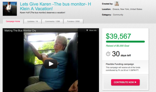 wretchedoftheearth:  zainyk:  Reddit has raised $40,000 for the Bus monitor who was so horribly abused by the kids on her bus.  One of the kids told her that her children should kill themselves. Her son committed suicide ten years ago.  Wow it's at $89,660