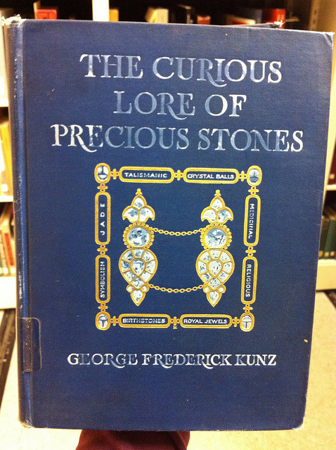 The Curious Lore of Precious Stones by drumthwacket on Flickr.