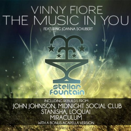 "Vinny Fiore feat. Joanna Schubert - The Music In You // Stellar Fountain [SFR024]  Genre: Techno,House,Tech-House,Electro-House,Prog-House,Release Date: Jul 09 2012Label: Stellar Fountain  Ok so the promo campaign starts on VIP Ultima then to Release Promo and two weeks after that the release will be available on Beatport.  Release Info: Beautiful vocals taking over on Stellar's next EP which can be called almost an LP with 11 tracks on it. The New York based producer Vinny Fiore teamed up with vocalist Joanna Schubert and deliver a musical ars poetica, which is true in all situation: ""the music in you will never die"".  Vinny had so much work in the original, it's like a new born child for him, whom he can be proud of. Joanna's fascinating voice don't let us down, the emotional lyrics finds the way to our heart. We are happy to announce that after so many years of silence John Johnson is back on track with a deep, epic retouch. MiraculuM's laidback version creating a unique atmosphere, focusing more on the melody side. The two hardworking face of the progressive scene Stanisha and LoQuai made their strong visions on the originals, rebuilding a whole new soundscape. Also a new born project called Midnight Social Club debuts on this release with a peak time bomb, balancing on the edge of house and trance. As a bonus feature you can hand the original acapella, which will be useful as a dj tool!"