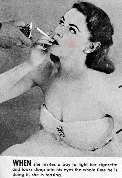 "coughdropqueen:  thevintagerat:  1950sunlimited:  ""When a Girl is a Teaser""  November 1952 issue of ""The Girlfriend and The Boyfriend"" magazine  ""How to spot the 'Bad Girls' """