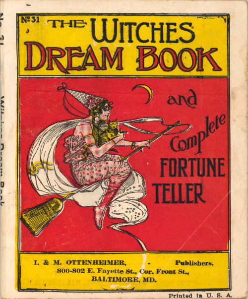 thesebooksareolderthanyou:  The Witches Dream Book published by I. & M. Ottenheimer in Baltimore, MD. 1914