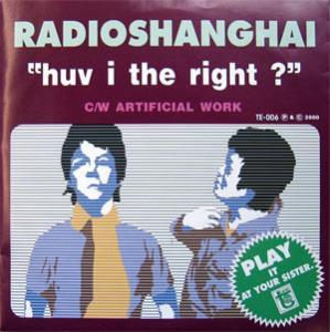 RADIO SHANGHAI / huv i the right ? - 中古レコードのお店 PennyLane