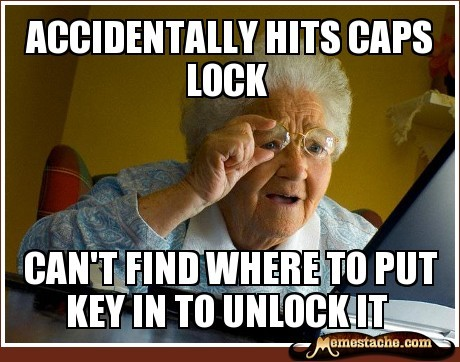 Grandma Finds the Internet: Accidentally Hits Caps Lock… http://bit.ly/LDlWZV