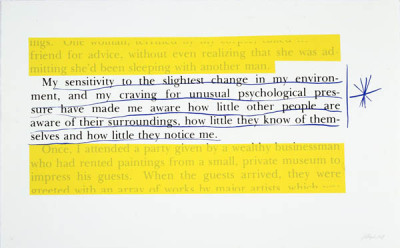 Jill Magid, The Kosinski Quotes: My Sensitivity, Silkscreen on Rives BKF paper  [the system is based on the secret service practice of highlighting text to be erased, and my own personal system of marking]