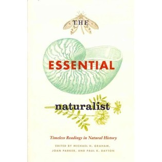 yccclibrary:  Just added to our collection: The Essential Naturalist, edited by Michael H. Graham.