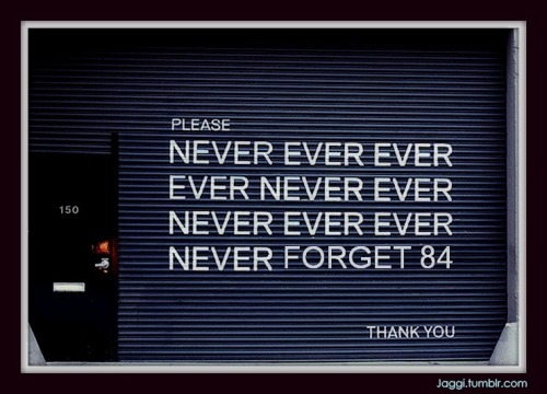jaggi:  NEVER FORGET 84..Please Be Aware  November is coming