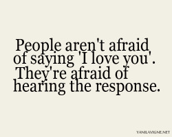 love people quote text Typography true you saying Afraid response
