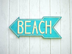 Turquoise Beach Sign - $38.00
