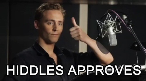 Hiddles Approves. nuff said.