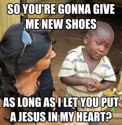 thedailymeme:  Skeptical Third World Kid