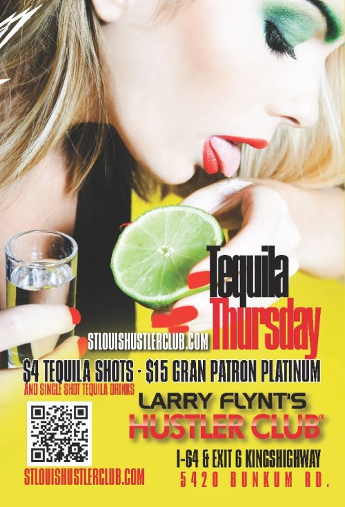 Ready for something NEW?! Come in for TEQUILA THURSDAY! $4 Tequila Shots & $15 Gran Patron Platinum! Our Honey's are hot as always, just now we are adding a little Tequila to the party! :) until 4am at Larry Flynt's Hustler Club St.Louis