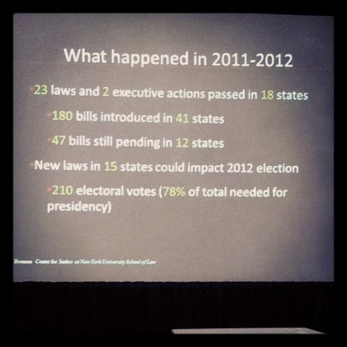 Source: Brennan Center for Justice at New York School of Law #nabj12 #VoterRts (Taken with Instagram)