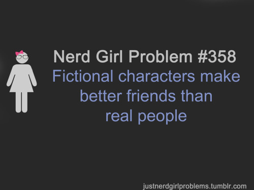 justnerdgirlproblems:  suggested by ryokolovesyou