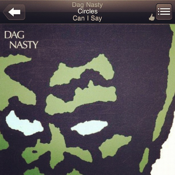 Now Playing Dag Nasty-Circles (Taken with Instagram)