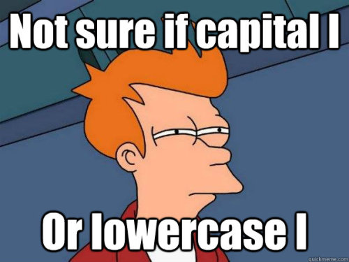 Not sure if capital I or lowercase l Via