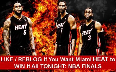 Like / Reblog If You Want Miami HEAT To WIN IT ALL TONIGHT: NBA FINALS