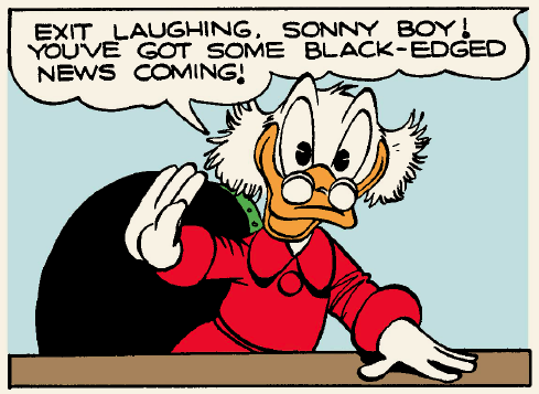 Your panel of the day from Walt Disney's Uncle Scrooge: Only a Poor Old Man by Carl Barks.
