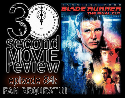 "Wonka's 30 Second Movie Review.  Episode 84: ""Blade Runner: The Final Cut"" (1982, 2007) http://www.keek.com/!5LThaab"