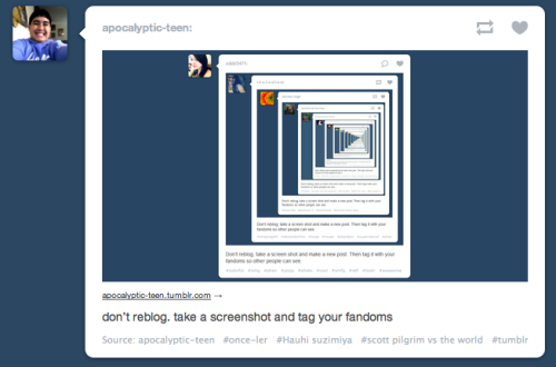 Don't reblog. Take a screenshot and tag your fandoms.