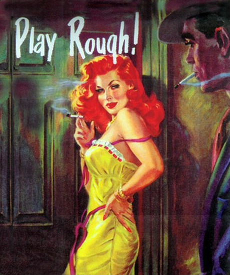 celluloidshadows:  Pulp / Pin Up Art   Yes, please!