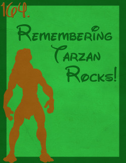 164: Remembering Tarzan Rocks!