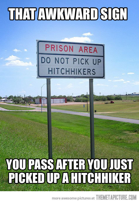 quick-meme:  That awkward sign… http://quick-meme.tumblr.com