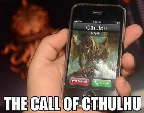 thesochillnetwork:  The Call of Cthulhu  Hey, I just met you And this is crazy But Ph'nglui mglw'nafh Cthulhu R'lyeh wgah'nagl fhtagn. So call me, maybe?