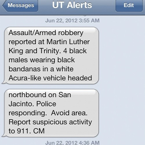 #KEEP #AUSTIN #CRAZY! Lmao. #university #of #texas #ut #texasuniversity #robbery #assault #crime #longhorns #bevo #hookem #horns #text #iphone #dangerous (Taken with Instagram)