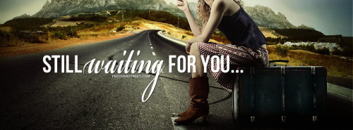 Waiting Facebook Covers
